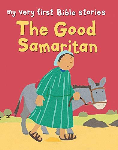 The Good Samaritan By Lois Rock