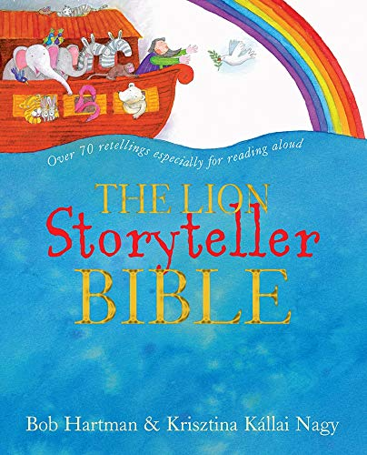 The Lion Storyteller Bible By Bob Hartman