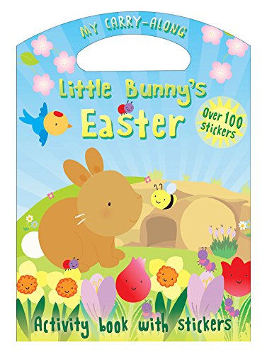 My Carry-Along Little Bunny's Easter: Activity Book with Stickers (My Carry Along) By Christina Goodings