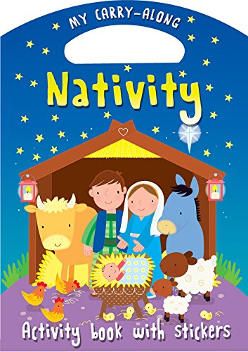 My Carry-Along Nativity: Activity Book with Stickers by Christina Goodings