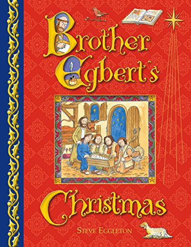 Brother Egbert's Christmas By Steve Eggleton
