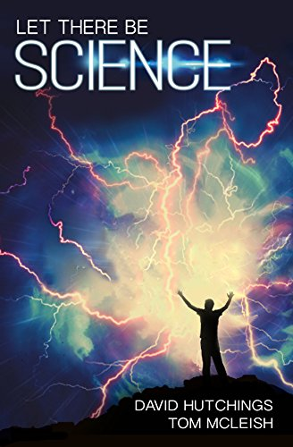 Let there be Science By Tom McLeish