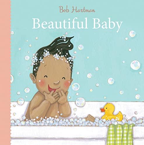 Beautiful Baby By Bob Hartman