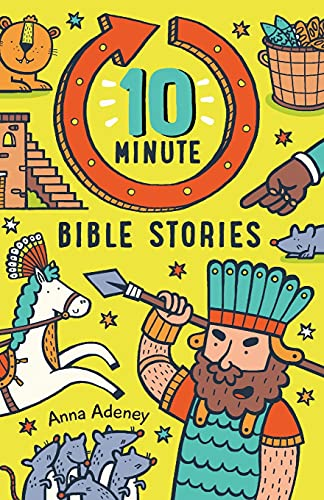 10-minute Bible Stories By Anne Adeney