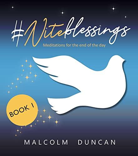 #Niteblessings By Malcolm Duncan