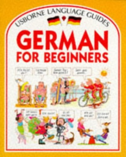 German for Beginners (Language for Beginners) by Angela Wilkes