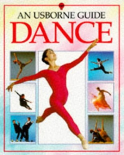 Usborne Guide to Dance By Lucy Smith