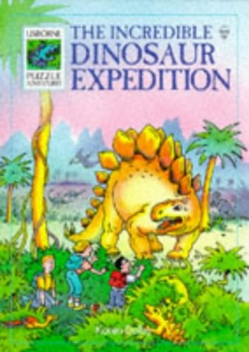 The Incredible Dinosaur Expedition by Karen Dolby