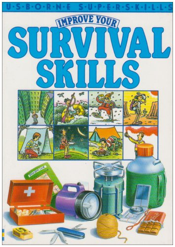 Improve Your Survival Skills By Lucy Smith