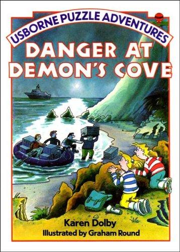 Danger at Demon's Cove by Karen Dolby