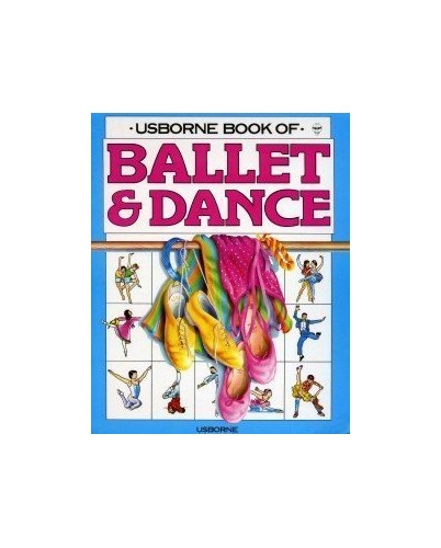 Ballet and Dance By Annabel Thomas
