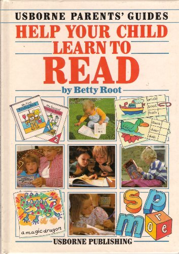 Help Your Child Learn to Read By Betty Root
