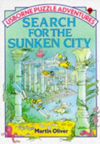 Search for the Sunken City (Puzzle Adventure) By Martin Oliver