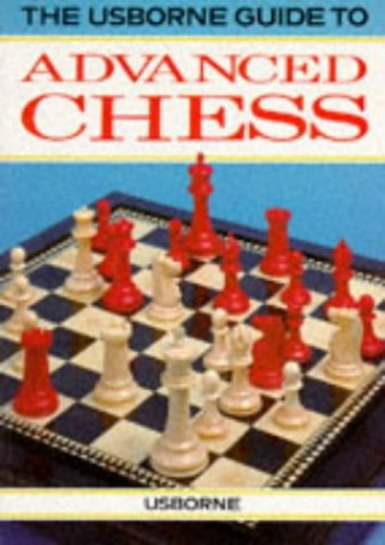 Advanced Chess (Usborne Chess Guides) By David Norwood