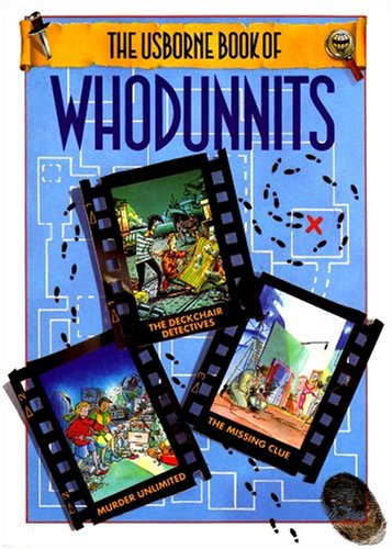 The Usborne Book of Whodunnits Volume editor Gaby Waters