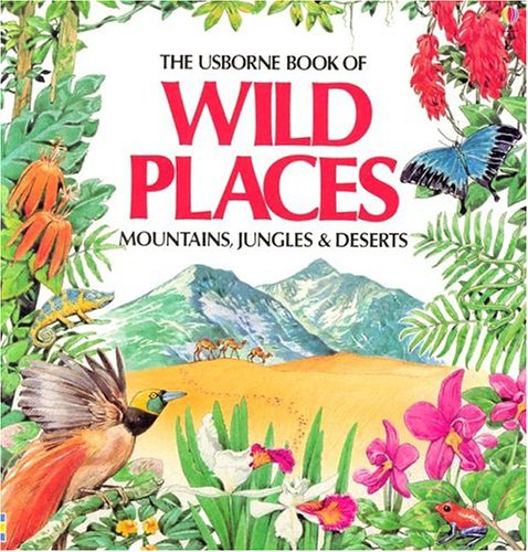 Wild Places By Angela Wilkes