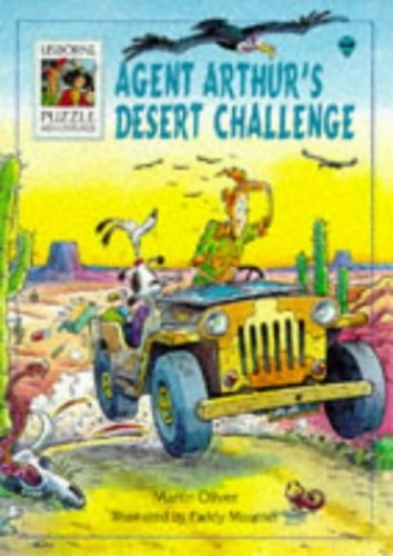 Agent Arthur's Desert Challenge (Usborne Puzzle Adventures) By Martin Oliver