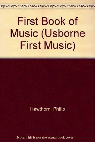 First Book of Music By Philip Hawthorn