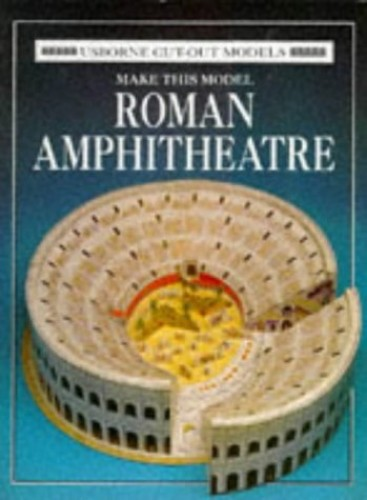 Make This Roman Amphitheatre By Iain Ashman