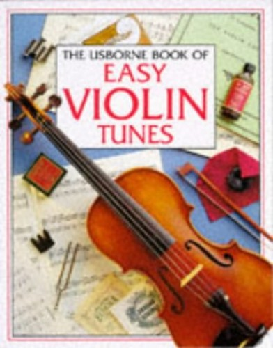 Usborne Book of Easy Violin Tunes by Susan Mayes