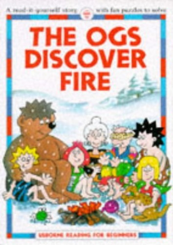 Ogs Discover Fire By F. Everett