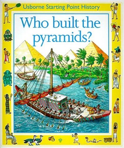 Who Built the Pyramids? von Phil Roxbee Cox
