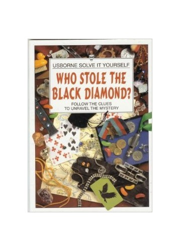 Who Stole the Black Diamond? By Phil Roxbee Cox