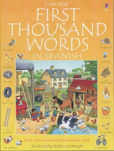 First Thousand Words in Spanish by Heather Amery