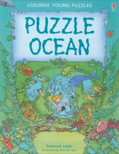 Puzzle Ocean [Usborne Young Puzzles] By Susannah Leigh