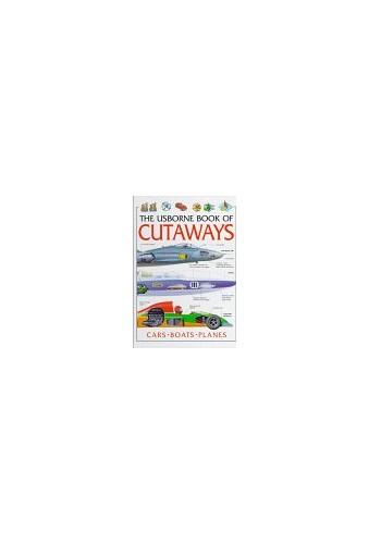 The Usborne Book of Cutaways By Christopher Maynard