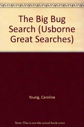 The Big Bug Search (Usborne Great Searches) by Caroline Young