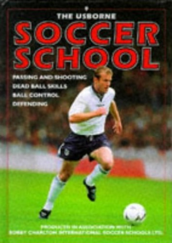 Usborne Soccer School by Gill Harvey
