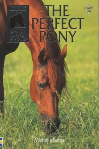 Perfect Pony By Michelle Bates