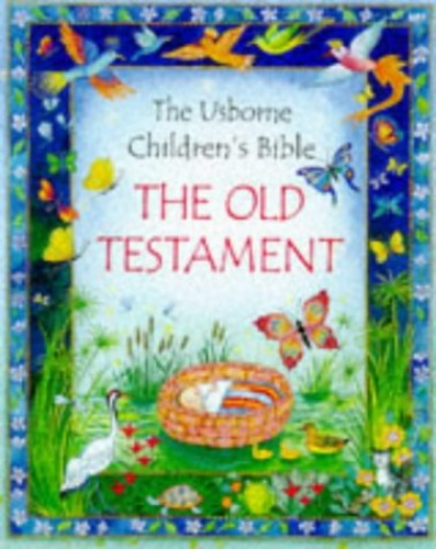 The Old Testament By Heather Amery