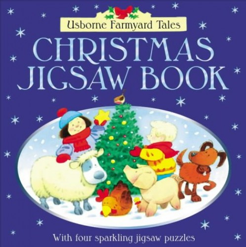 Farmyard Tales Christmas Jigsaw Book By Heather Amery