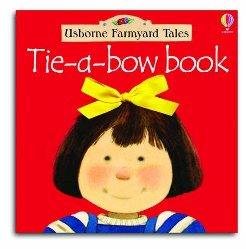 Tie a Bow Book By Fiona Watt