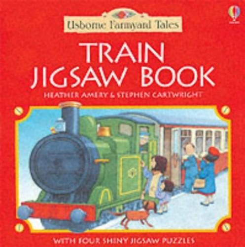 The Steam Train Jigsaw Book By Heather Amery