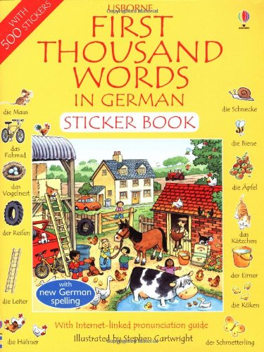 First 1000 Words in German Sticker Book By Heather Amery