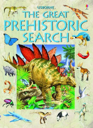 Great Prehistoric Search (Usborne Great Searches) by Jane M. Bingham