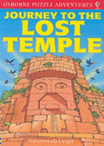 Journey to the Lost Temple By Susannah Leigh