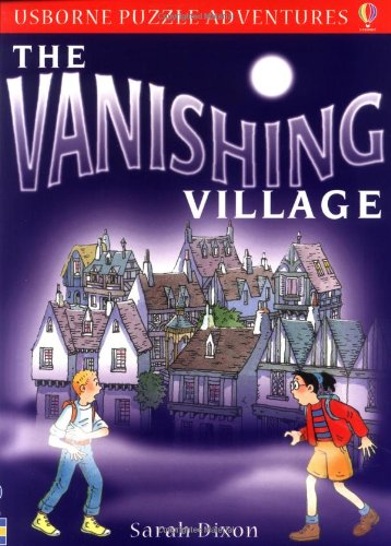 Puzzle Adventures The Vanishing Village By Sarah Dixon