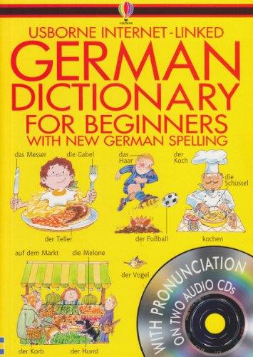 Usborne's Internet-Linked German Dictionary for Beginners By Helen Davies