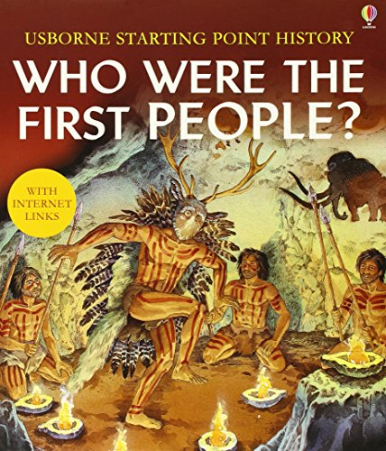 Who Were the First People (Usborne Starting Point History) by Phil Roxbee Cox