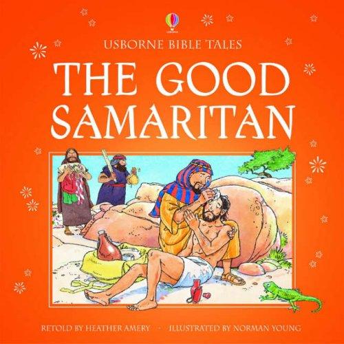 The Good Samaritan By Heather Amery