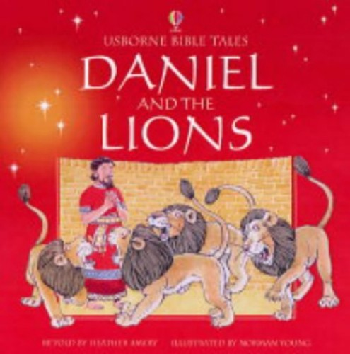 Daniel and the Lions by Heather Amery