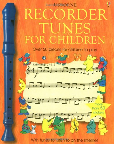 Recorder Tunes for Children By Anthony Marks