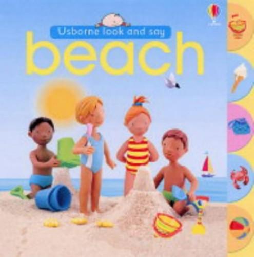 Usborne Look and Say Beach (Look & Say) by Felicity Brooks