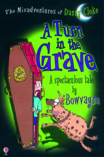A Turn in the Grave By Bowvayne
