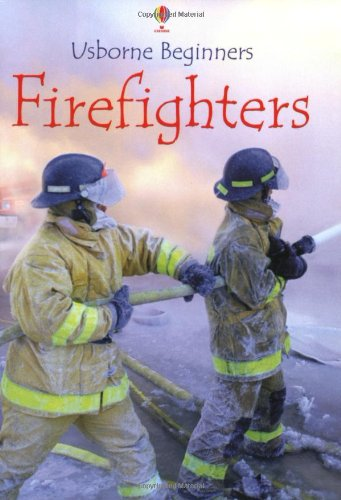Firefighters By S.R. Turnbull