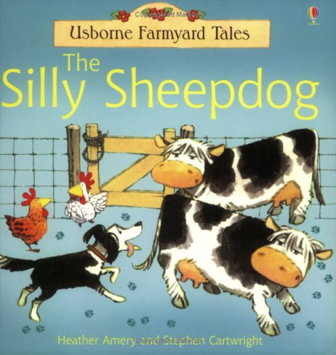Silly Sheepdog By Heather Amery